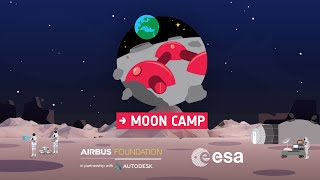 Moon Camp Challenge - Design your Moon Camp
