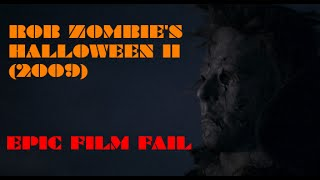 EPIC FILM FAIL - Rob Zombie