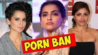 Watch ► Bollywood REACTS To PORN BAN | Sonam Kapoor, Kangana Ranaut