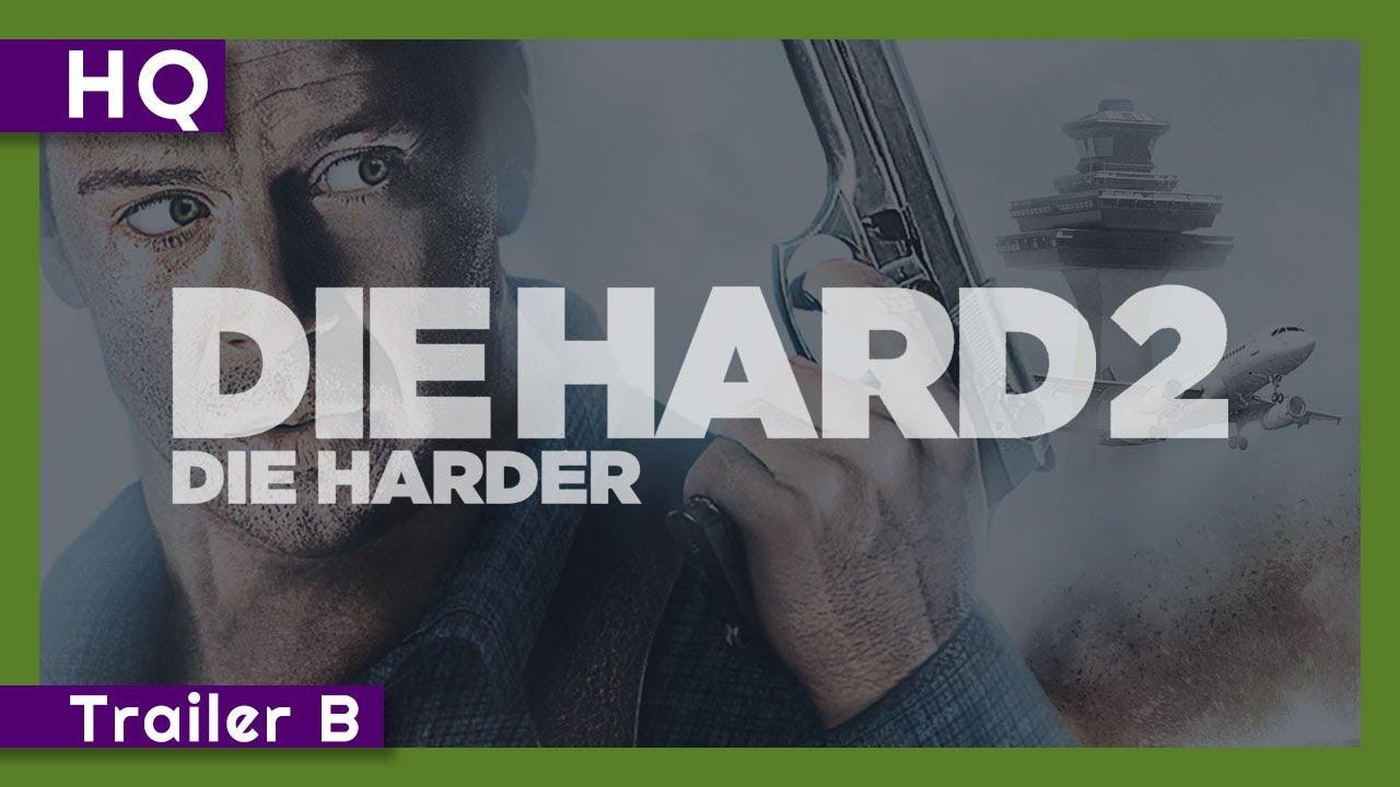 Die Hard 2: Die Harder (1990) Trailer B