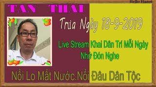 Tan ThaiTruc Tiep(Trưa Ngày 18-9-2019
