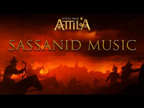 Total War: Attila - Campaign Music (Sassanid Theme)