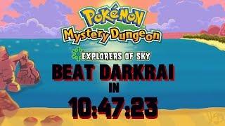 (Former WORLD RECORD) PMD Explorers of Sky Beat Darkrai Speedrun in 10:47:23