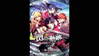 Eiyuu Densetsu: Sen no Kiseki Drama CD: Kikyou ~Mayoi no Hate ni~ T...