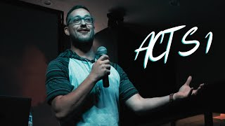 Acts 1 | Stay and Wait