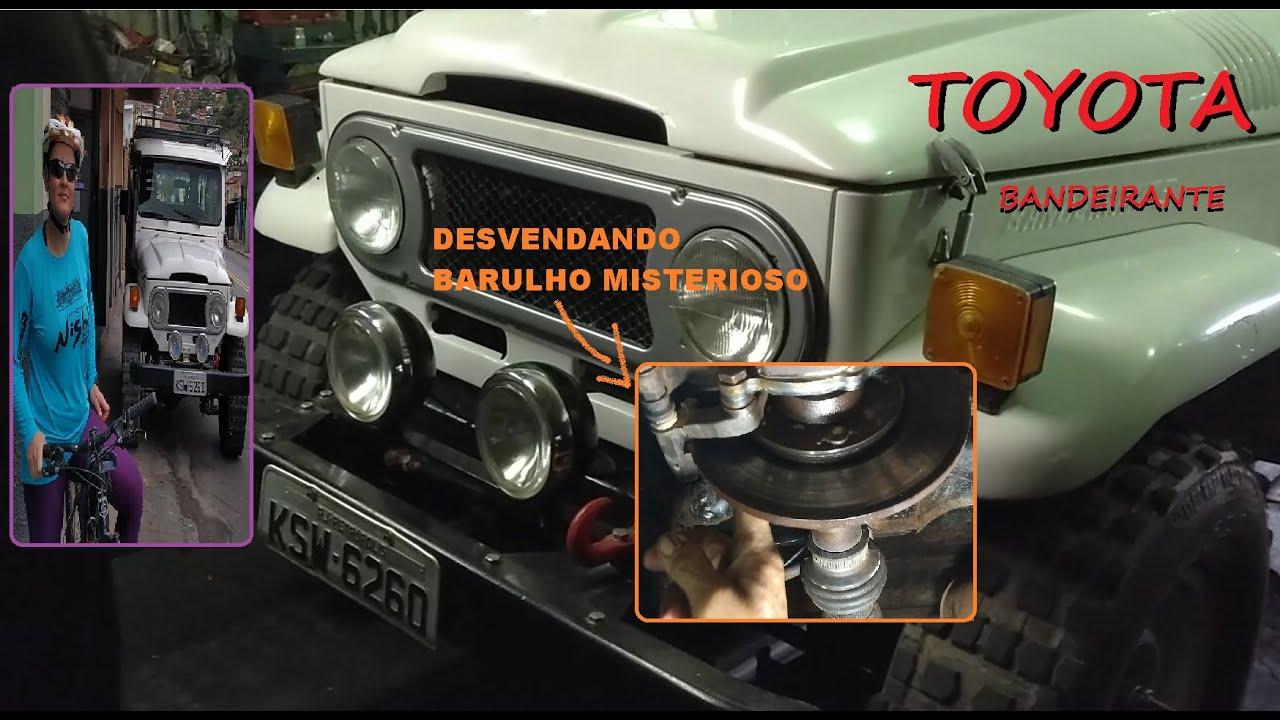 Toyota Bandeirante - Desvendando Barulho na Transmissão - Kit de Freio de Mão a Disco Raspando