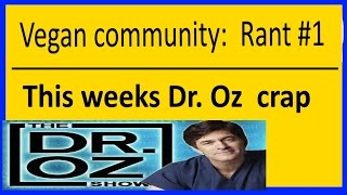 do vegans care anymore carb testing on dr oz week in preview cracker test