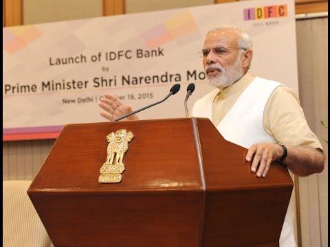 PM Modi's speech at the launch of IDFC bank in New Delhi
