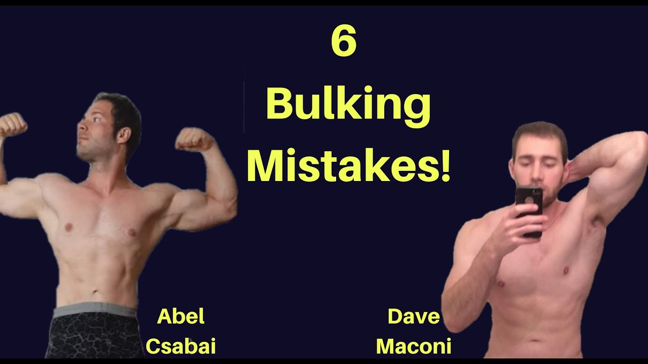 6 Bulking Mistakes to Avoid ft. Dave Maconi (Part 1)
