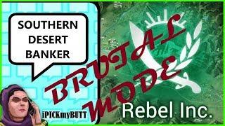 Rebel Inc ios [Southern Desert] Brutal mode - Banker