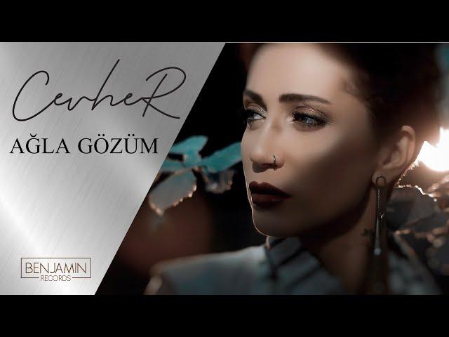Cevher - Ağla Gözüm (Official Video Klip)
