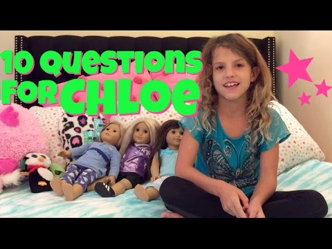 10 Questions For Chloe from Chloe's American Girl Doll Channel