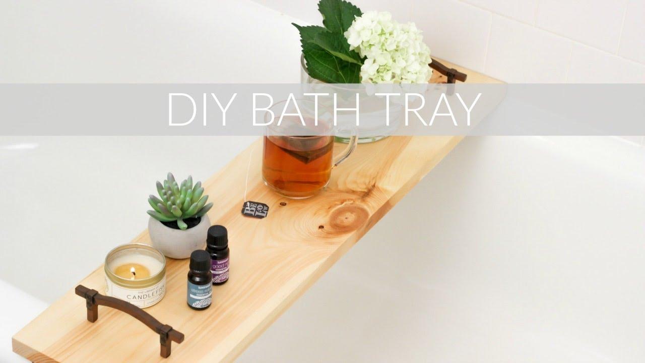 Bath Tray Diy Bath Tray How To Create A Spa Bathroom Youtube