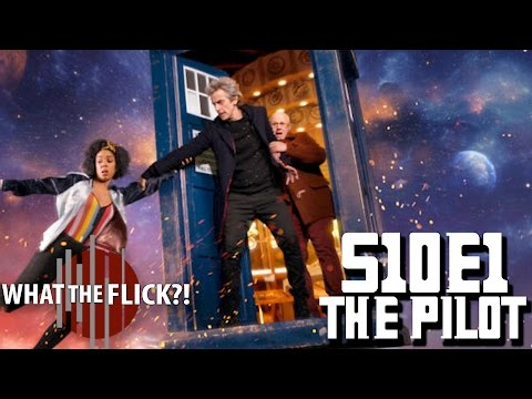 "Doctor Who Season 10 Episode 1 ""The Pilot"" Review"