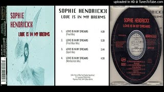 Sophie Hendrickx – Love Is In My Dreams (Final Maxi Mix) 1994