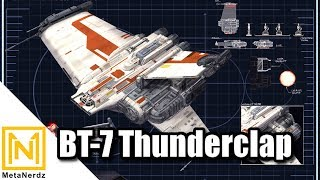 IN-DEPTH Tour and Breakdown of the  BT-7 Thunderclap - The Old Republic's Supersized B-Wing Ship