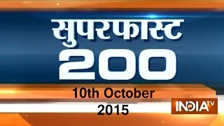 Superfast 200 | 10th October, 2015 | 7:30 (Part 3) - India TV