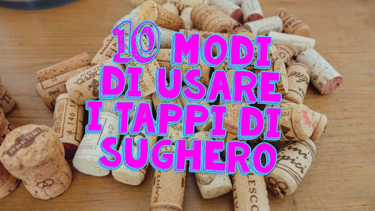 10 Cose Incredibili Che Puoi Fare Con I Tappi Di Sughero Life Hacks 2