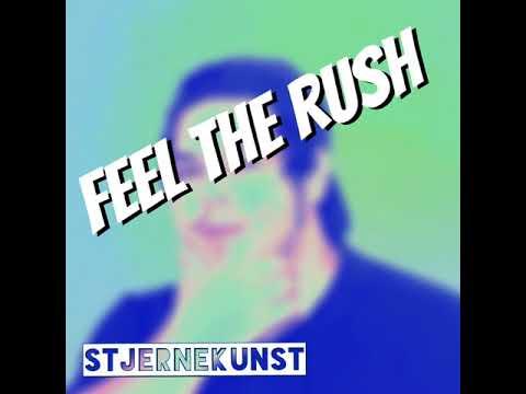 Download Stjernekunst-Feel the rush