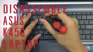 Video How to take apart/disassemble Asus K45D laptop download MP3, 3GP, MP4, WEBM, AVI, FLV Juli 2018
