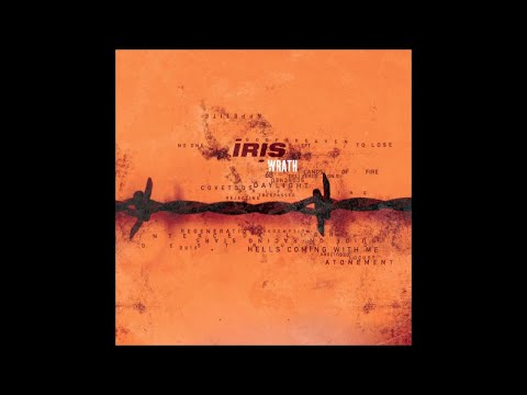 "IRIS - Lands Of Fire [taken from ""Wrath""]"