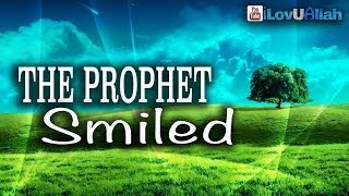The Prophet Smiled ᴴᴰ   *Powerful Reminder*