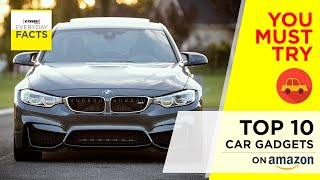 TOP 10 COOL CAR GADGETS YOU MUST TRY ON AMAZON   Everyday FACTS