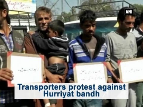 Transporters protest against Hurriyat bandh - ANI News