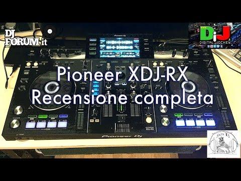 Pioneer XDJ-RX Recensione Completa