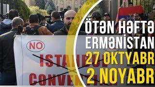 ERMƏNİSTAN XƏBƏRLƏRİ (27 oktyabr-2 noyabr)
