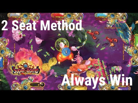 2 Seat Method For Ocean King And Other Fish Game Series