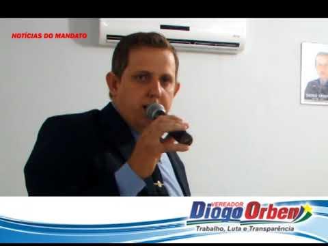 12ª Sessão - Vereador Diogo Orben destaca projetos, indicações e a vinda do Incra no dia 26/08