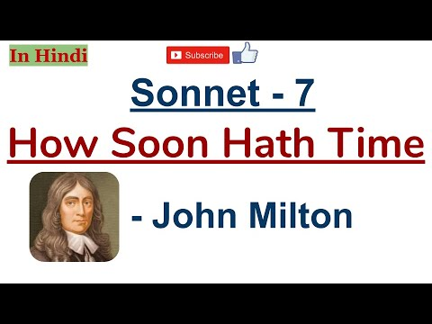 Sonnet 7 How Soon Hath Time By John Milton Summary And Line Explanation In Hindi Youtube Paraphrase