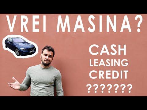 Cum sa cumperi o masina? Cash, Leasing, Credit? [CARE ESTE CEA MAI AVANTAJOASA OPTIUNE?] - MR FLO -