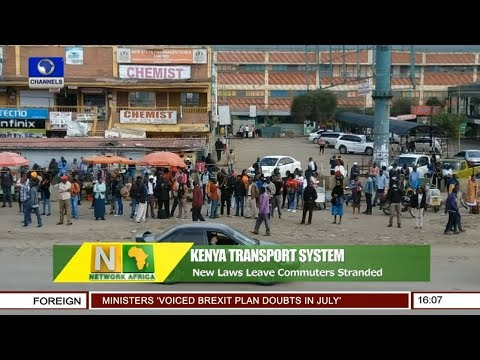 New Law Leave Kenya Commuters Stranded   Network Africa  