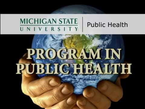 MSU Program in Public Health - Produced by Raul R. Rios
