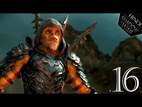 "Middle-Earth : SHADOW OF WAR (Hindi) Walkthrough #16 ""ARMY OF THE DEAD"" (PS4 Pro)"