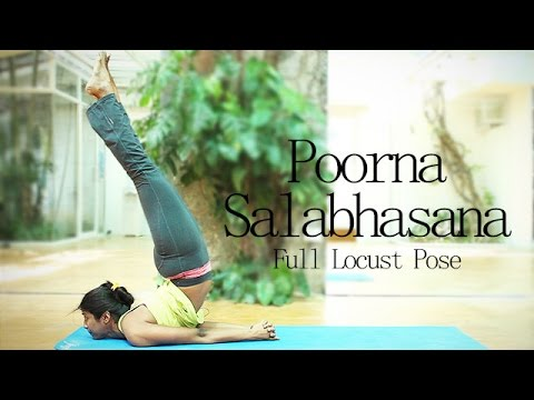 How to: Poorna Salabhasana (Full Locust Pose)