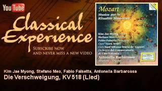 Wolfgang Amadeus Mozart : Die Verschweigung, KV 518 (Lied) - ClassicalExperience