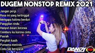 DUGEM REMIX JANGAN PERGI VS RASA INI YANG TERTINGGAL X MENGAPA HATIMU BERDURI DJ HOUSE MUSIK 2021