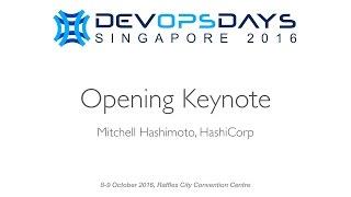 Opening Keynote - DevOpsDays Singapore 2016