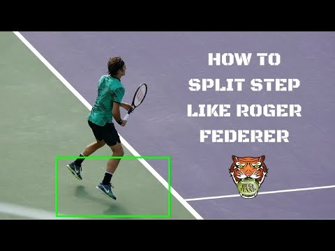 How To Split Step Like Roger Federer