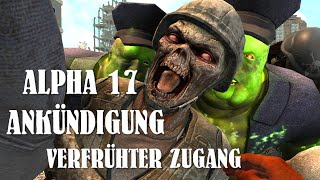 7 Days To Die Alpha 17 Early Access Announcement | Exklusiven Zugang zur Alpha 17 | German Gameplay