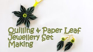 Origami & Quilling Leaf Jewellery Set - Making Tutorial