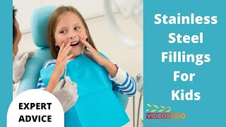 Now Trending - Dr. Sona Isharani explains why Stainless Steel Fillings are best in Pediatric Dentistry