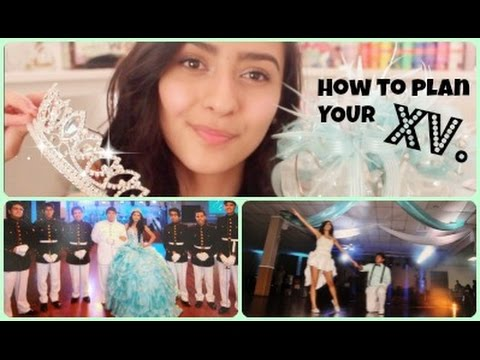 How To Plan Your Quinceañera! Tips, Advice, DIYs, & Personal Experience
