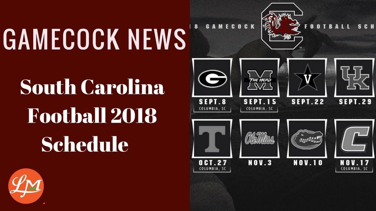 Gamecock News-South Carolina Football Schedule 2018 - YouTube