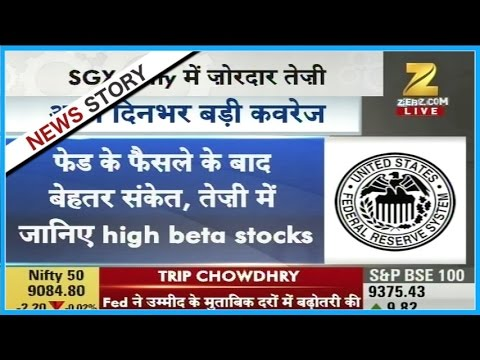 Fed rate hike advances momentum in Indian market, high beta stocks suggested for trade