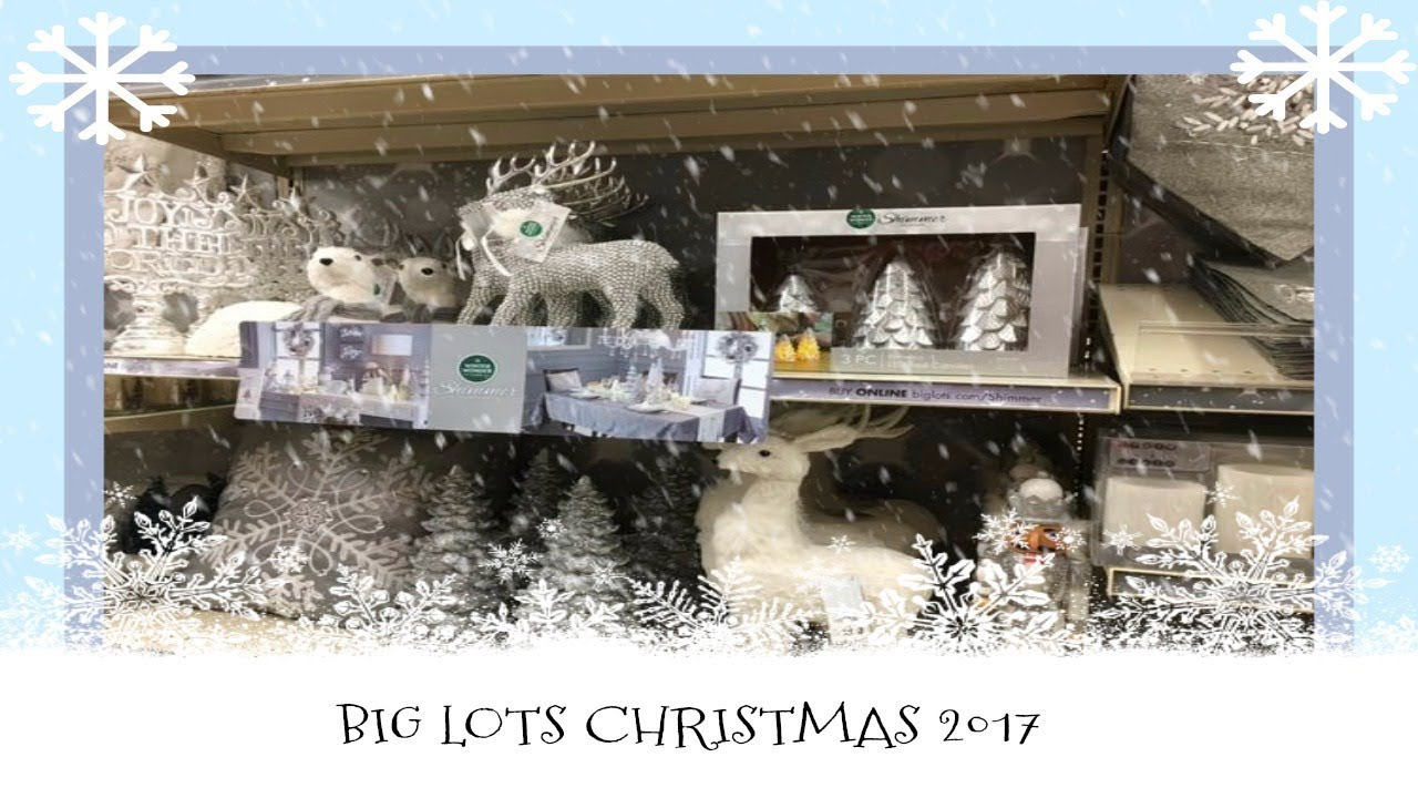 Christmas Decor Shopping At Big Lots 2017 Youtube