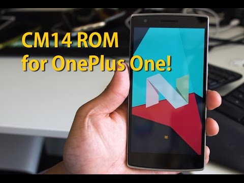 CM14 ROM for OnePlus One! [Android 7.0 Nougat]